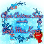 Classic Christmas Songs de Gisele MacKenzie
