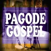 Pagode Gospel von Various Artists