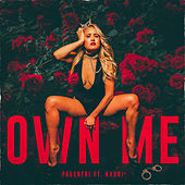Own Me (feat. Khori4) by Pagentri