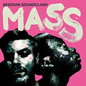 Full Bloom by Bedouin Soundclash