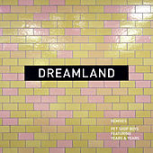 Dreamland (remixes) de Pet Shop Boys