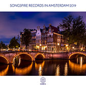 Songspire Records in Amsterdam 2019 by Various Artists