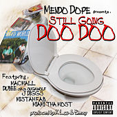 Still Going Doo Doo Remix von Mendo Dope