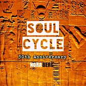 Soul Cycle (30th Anniversary) by Nora Berg