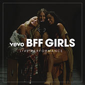 Meu Crush (Vevo Live Performance) de BFF Girls