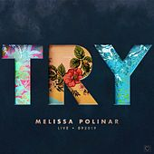 Try (Live at Speakeasy Sound Studios, 2019) by Melissa Polinar