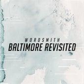 Baltimore Revisited von Wordsmith
