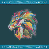 Valiant de Dream Cave