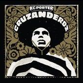 Cruzanderos de KC Porter
