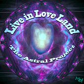 Live in Love Land de Astral Project
