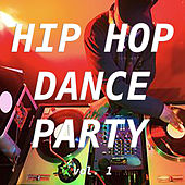 Hip Hop Dance Party vol. 1 von Various Artists