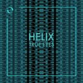 True Eyes von Helix