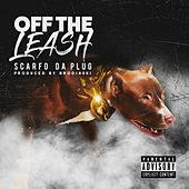 Off The Leash de Scarfo da Plug