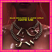 Hate Me (feat. Juice WRLD) (Snakehips Remix) de Ellie Goulding