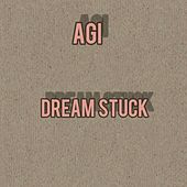 Dream Stuck by Agi