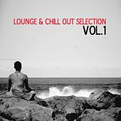 Lounge & Chill Out Selection, Vol. 1 von Various Artists