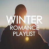 Winter Romance Playlist by Various Artists