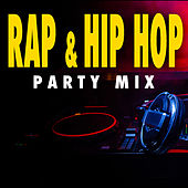 Rap & Hip Hop Party Mix de Various Artists