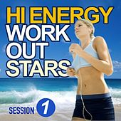 Hi Energy Workout Stars (Session 1) von Various Artists