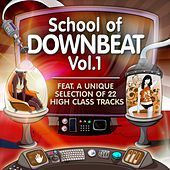 School of Downbeat, Vol.1 (22 High Class Tracks of Musicians Graduation) by Various Artists