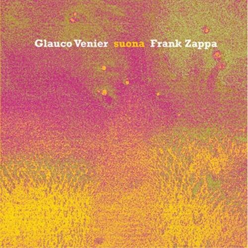 Suona Frank Zappa by Glauco Venier