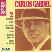 Carlos Gardel, vol. 2 : Souvenirs von Carlos Gardel