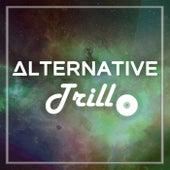 Trill von Alternative