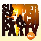 Summer Beach Party, Vol. 1 (Selected By Believe) von Various Artists