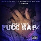 Fucc Rap 2 by Prynce Greedy