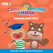 Cantando Hablo Mejor, Vol 3 de Cantando Aprendo a Hablar