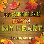 Depressing Galaxies from My Heart de Keveon Boldt