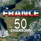 La France en 50 chansons, vol. 2 de Various Artists