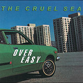 Over Easy by Cruel Sea