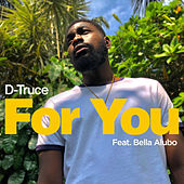 For You by D-Truce