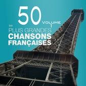 Compilation les 50 plus grandes chansons françaises, vol. 1 von Various Artists
