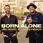 Born Alone de Jay Nash