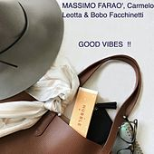 Good Vibes !! by Massimo Farao