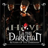 Return Of The Darkman by La The Darkman
