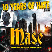 10 Years Of Hate von Mase