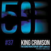 The Construkction of Light (KC50, Vol. 37) de King Crimson