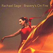 Bravery's On Fire by Rachael Sage