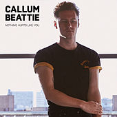 Nothing Hurts Like You de Callum Beattie