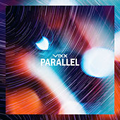 Parallel by Vixx