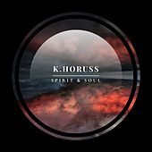 Spirit & Soul by K.horuss