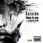 Close to You (feat. Liz Harris & NR) de Suicide