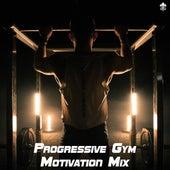 Progressive Gym Motivation Mix by Various Artists