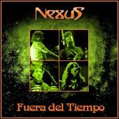 Fuera Del Tiempo by Nexus