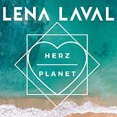 Herzplanet by Lena Laval