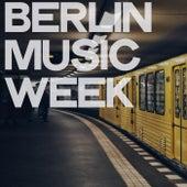 Berlin Music Week von Various Artists