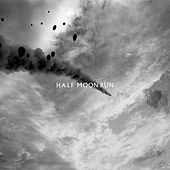 Flesh and Blood by Half Moon Run